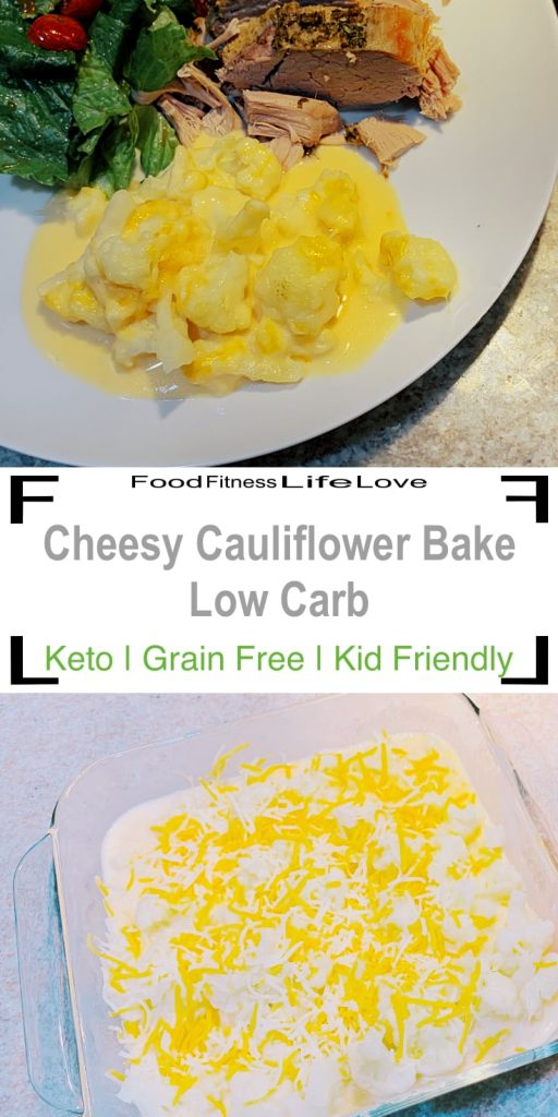 Cheesy Cauliflower Bake Low Carb Pin