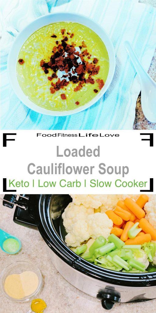 Keto Loaded Cauliflower Soup Pin