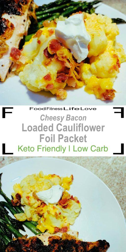 Loaded Cauliflower Keto Foil Packet Pin