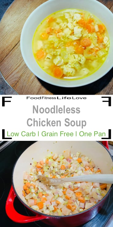 Noodleless Chicken Soup Pin