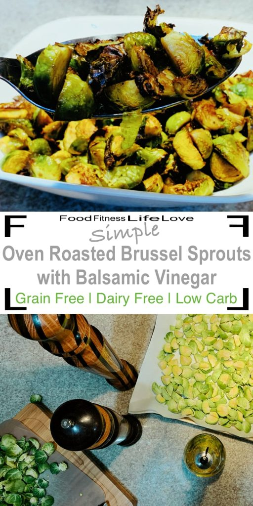 Roasted Brussel Sprouts with Balsamic Vinegar Pin